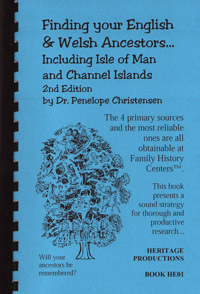 Finding Your English & Welsh Ancestors, Including Isle of Man and Channel Islands, 2nd Edition