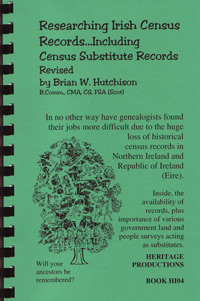 Researching Irish Census Records, Including Census Substitute Records, Revised