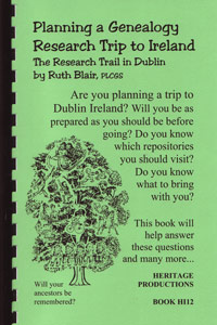 Planning a Genealogy Research Trip to Ireland, The Research Trail in Dublin