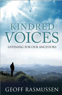 Kindred Voices: Listening For Our Ancestors - with FREE JR04 PDF eBook