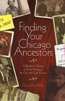 Finding Your Chicago Ancestors, A Beginner