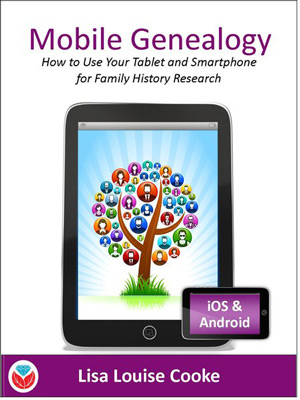 ePub - Mobile Genealogy: How To Use Your Tablet And Smartphone For Family History Research