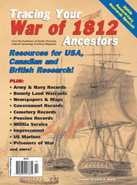 Tracing Your War of 1812 Ancestors