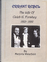 Errant Rebel, The life of Caleb G. Forshey, 1812-1881