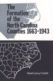 The Formation of North Carolina Counties, 1663-1943