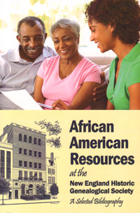 African American Resources at the New England Historic Genealogical Society, A Selected Bibliography