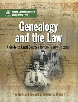 Genealogy and the Law - A Guide to Legal Sources for the Family Historian