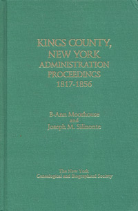 Kings County, New York, Administration Proceedings, 1817-1856