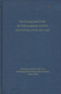 Naturalizations in the Marine Court, New York City, 1827-1835