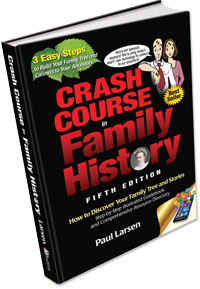 Crash Course in Family History, 5th Edition
