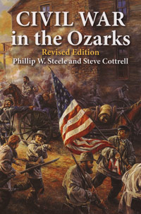 Civil War in the Ozarks - Revised Editon