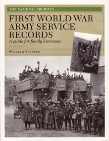 STOP - DO NOT ORDER - SOLD OUT! - First World War Army Service Records, A Guide for Family Historians, Fourth Edition